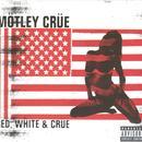 Red, White & Crue (Explicit) thumbnail
