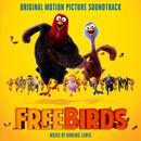 Free Birds (Original Motion Picture Soundtrack) thumbnail