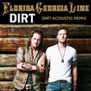 Dirt (Acoustic Remix) (Single) thumbnail