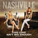 This Love Ain't Big Enough (Single) thumbnail