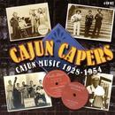 Cajun Capers (Cajun Music 1928 - 1954) thumbnail