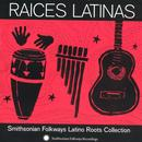 Raices Latinas: Smithsonian Folkways Latino Roots Collection thumbnail