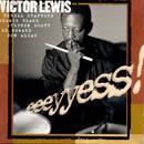 Lewis, Victor: Eeeyyess! thumbnail