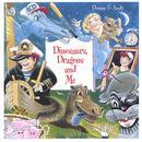 Dinosaurs, Dragons And Me thumbnail