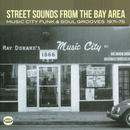 Street Sounds From The Bay Area: Music City Funk & Soul Grooves 1971-75 thumbnail