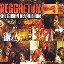 Reggaeton: The Cuban Revolucion thumbnail