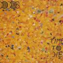 Time To Die thumbnail