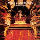 Music For Queen Mary-A Celebration Of The Life And Death Of Queen Mary thumbnail