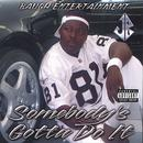 Somebody's Gotta Do It (Explicit) thumbnail