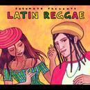 Putumayo Presents: Latin Reggae thumbnail