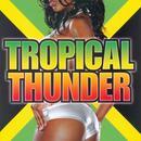 Tropical Thunder thumbnail