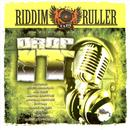 Drop It - Riddim Ruller thumbnail