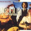 Church Gone Wild / Chirpin' Hard thumbnail