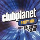 Clubplanet Party Mix: Mixed By Crooklyn Clan thumbnail