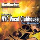 The Best Of... NYC Vocal Clubhouse 1 AM Sessions thumbnail