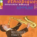 Ethiopiques 14 - Negus Of Ethiopian Sax thumbnail