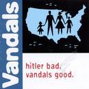 Hitler Bad, Vandals Good. thumbnail