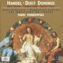 Handel - Dixit Dominus · Salve Regina · Laudate pueri · Saeviat tellus / Massis · Kozená · Fulgoni · Henckens · McLean-Mair · Pujol · Les Musiciens du Louvre · Minkowski thumbnail