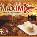 Duranguense Al Maximo: Lo Mejor De La Musica Duranguense thumbnail