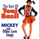 The Best Of Toni Basil: Mickey And Other Love Song thumbnail