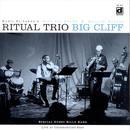 Ritual Trio / Big Cliff thumbnail