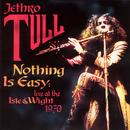 Nothing Is Easy: Live At The Isle Of Wight - 1970 thumbnail