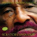 Scratch Came Scratch Saw Scratch Conquered thumbnail