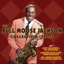 The Bull Moose Jackson Collection 1945-55 thumbnail