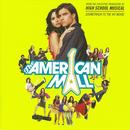 The American Mall: Soundtrack To The Hit Movie thumbnail