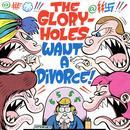 The Gloryholes Want A Divorce! thumbnail