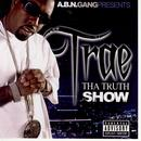 Truth Show (Bonus Cd) (Chop) thumbnail