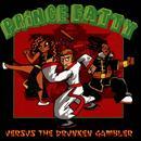 Prince Fatty Versus The Drunken Gambler thumbnail