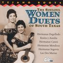 The Soulful Women Duets Of South Texas thumbnail