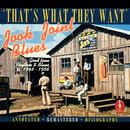 Jook Joint Blues: That's What They Want thumbnail