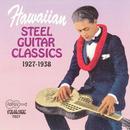 Hawaiian Steel Guitar Classics: 1927-1938 thumbnail