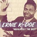 Ernie K-Doe: Absolutely The Best thumbnail