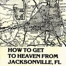 How To Get To Heaven From Jacksonville, FL thumbnail