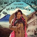Balas Y Chocolate thumbnail