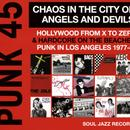 Chaos In The City Of Angels And Devils: Hollywood From X To Zero & Hardcore On The Beaches - Punk In Los Angeles 1977-81 thumbnail