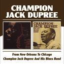 From New Orleans To Chicago / Champion Jack Dupree And His Blues Band thumbnail