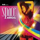 Azuli Presents:  Space Annual 08 DJ Only (Unmixed Version) thumbnail