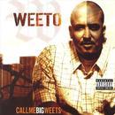 Call Me Big Weets (Explicit) thumbnail