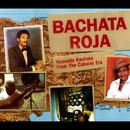 Bachata Roja: Acoustic Bachata From The Cabaret Era thumbnail