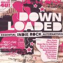 Downloaded: Essential Indie Rock Alternatives thumbnail