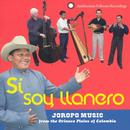 Si, Soy Llanero: Joropo Music From The Orinoco Plains Of Colombia thumbnail