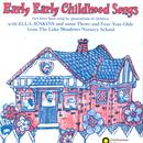 Early, Early Childhood Songs thumbnail