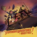 The Stupendous Adventures Of Marco Polo thumbnail