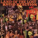Land Of The Lost/Rabid Reaction thumbnail