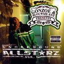 Gonzoe Presents: Underground Allstarz, Vol. 1 (Explicit) thumbnail