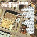Casual Victim Pile: Austin 2010 thumbnail